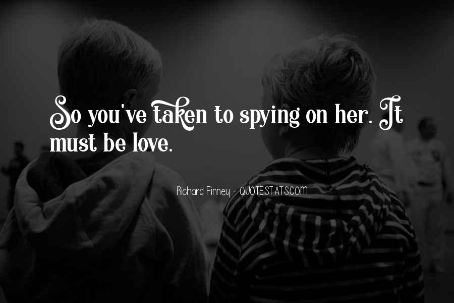 Spying On You Quotes #1818167