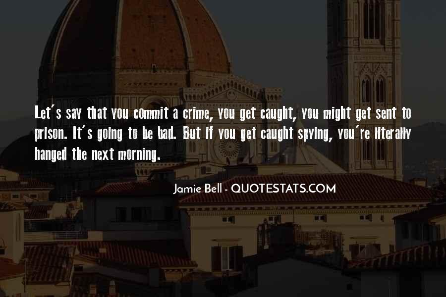 Spying On You Quotes #315947