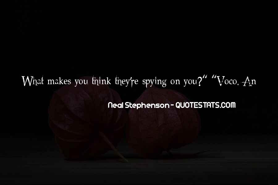 Spying On You Quotes #337467