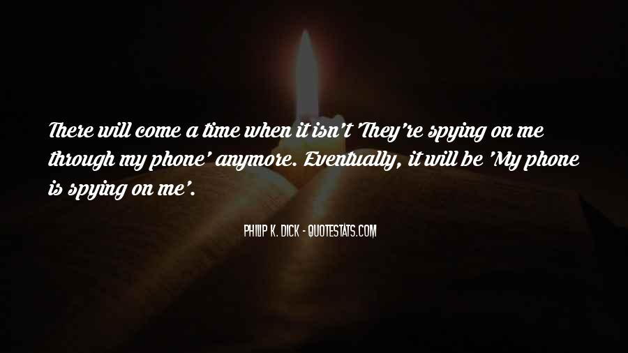 Spying On You Quotes #63549