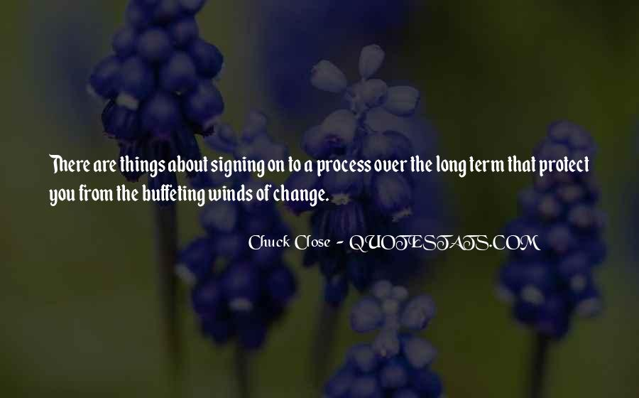 Quotes About Chuck Close #1051572