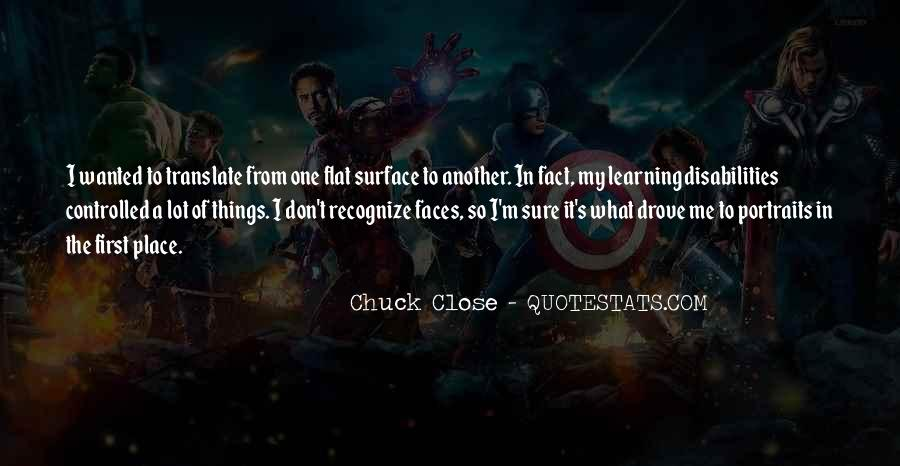 Quotes About Chuck Close #1203994