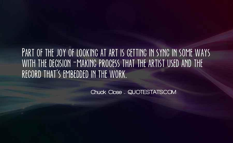 Quotes About Chuck Close #1441892