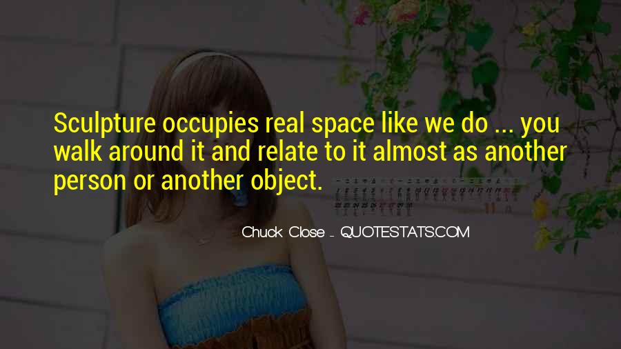 Quotes About Chuck Close #1551857