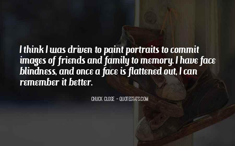 Quotes About Chuck Close #243790