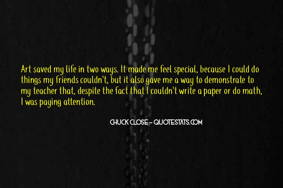 Quotes About Chuck Close #539207
