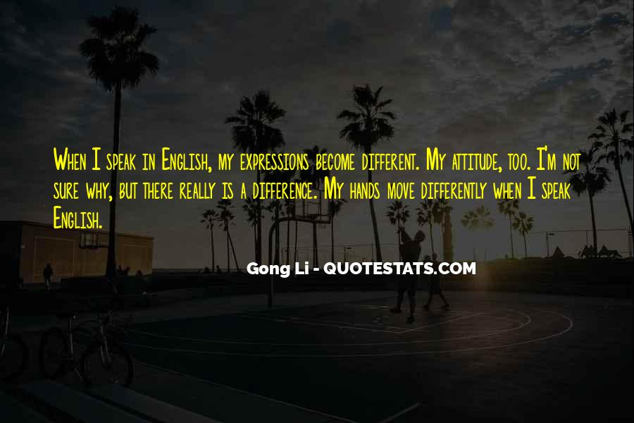 Quotes About Attitude In English #493004