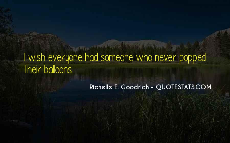 Quotes About Balloons And Friends #1627150