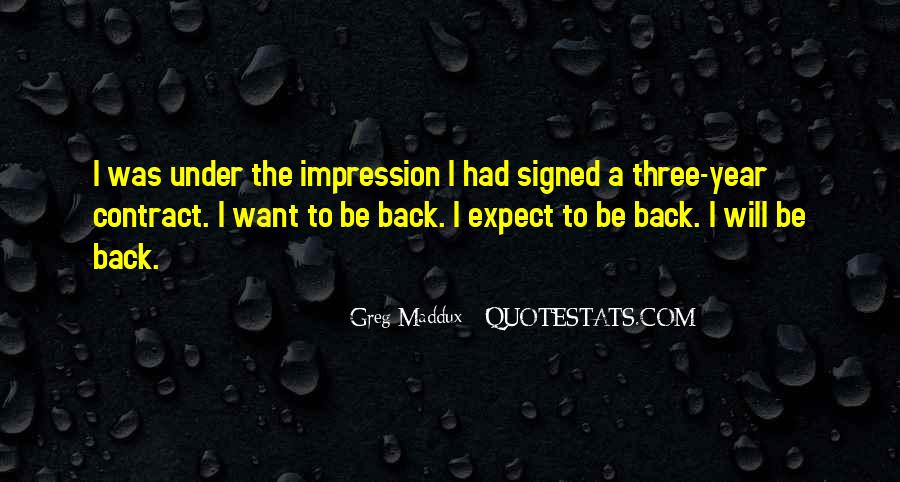 Quotes About Greg Maddux #1129491