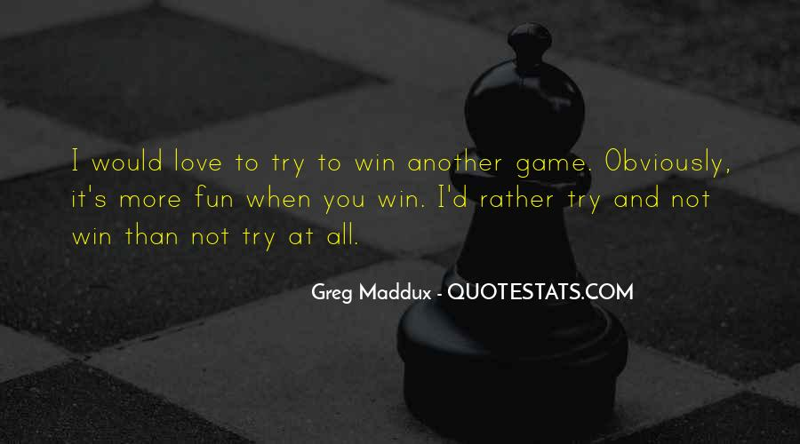 Quotes About Greg Maddux #167849