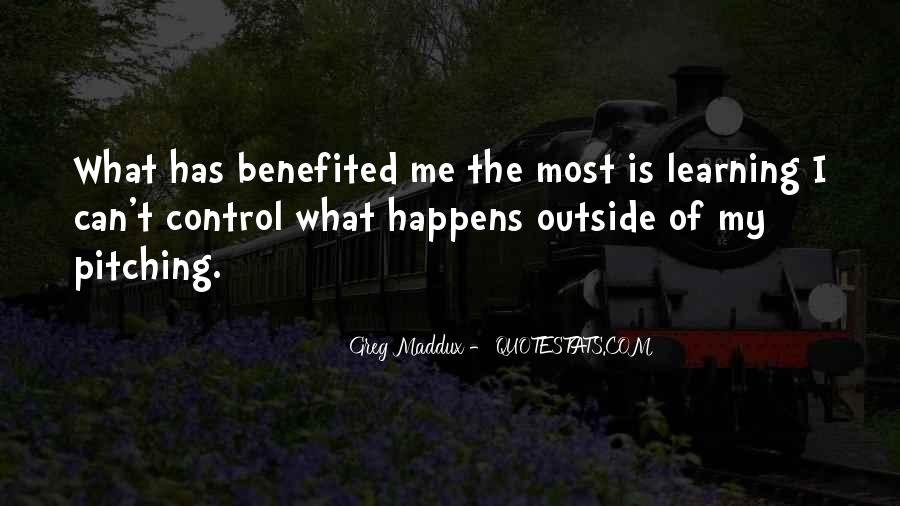 Quotes About Greg Maddux #415038