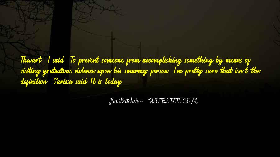 Quotes About Accomplishing Things On Your Own #105308