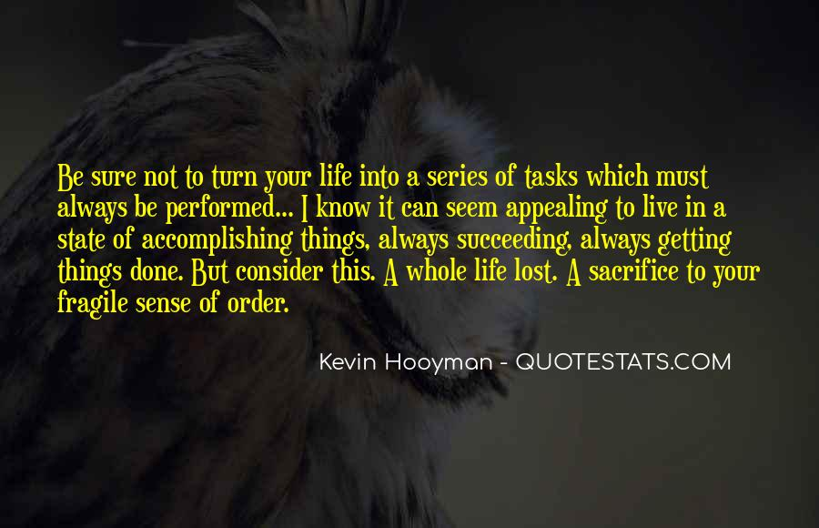 Quotes About Accomplishing Things On Your Own #213738