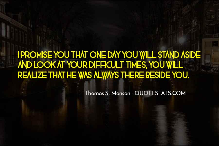 Stand Beside Me Quotes #1358126