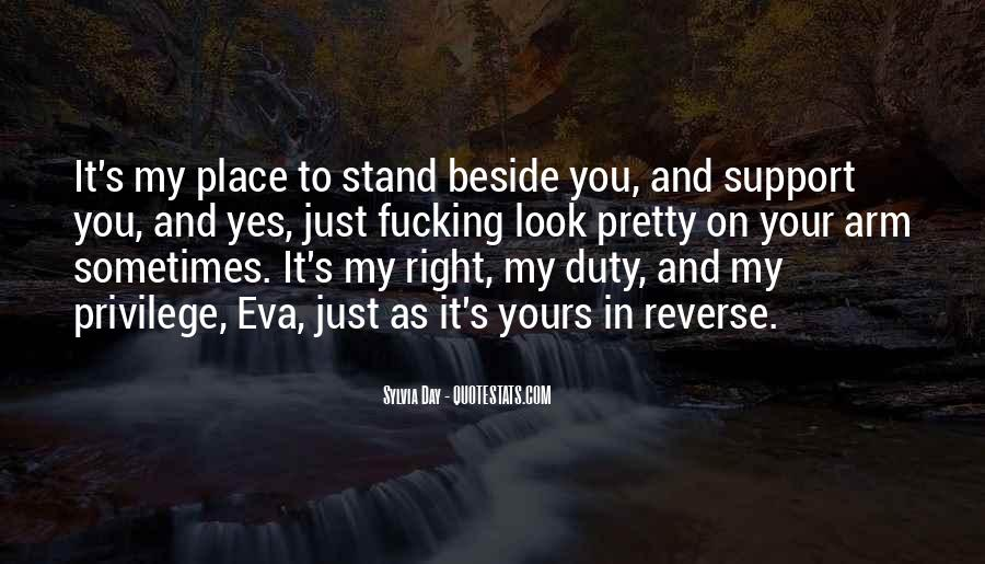 Stand Beside Me Quotes #336211