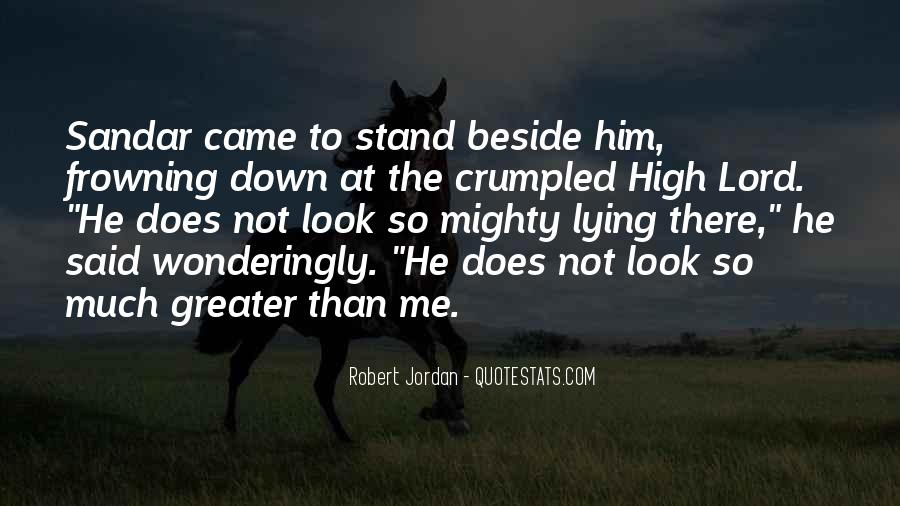 Stand Beside Me Quotes #346995