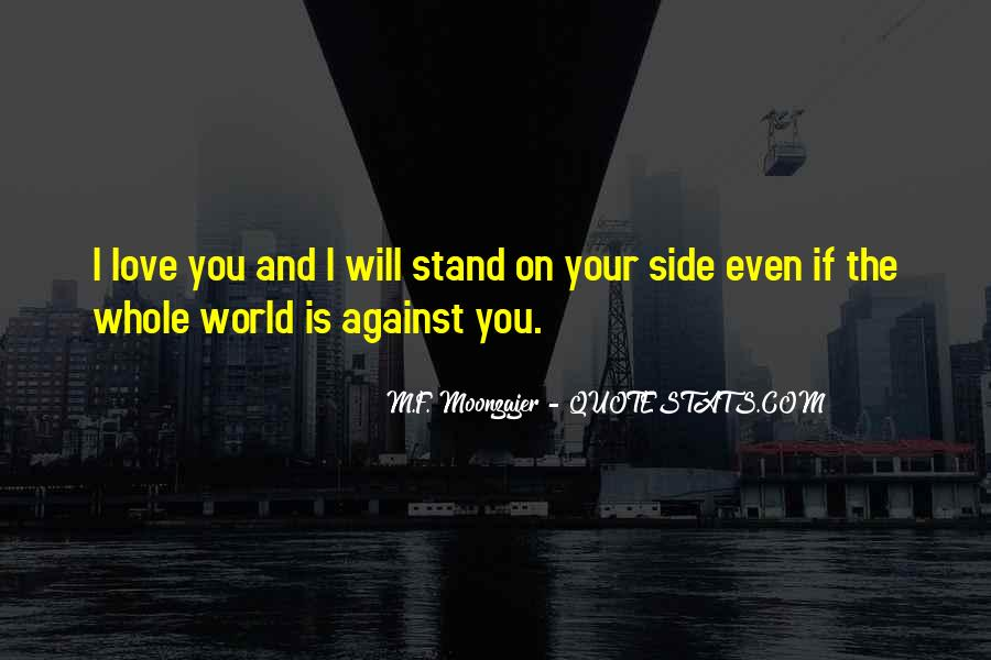 Stand By My Side Love Quotes #1845252