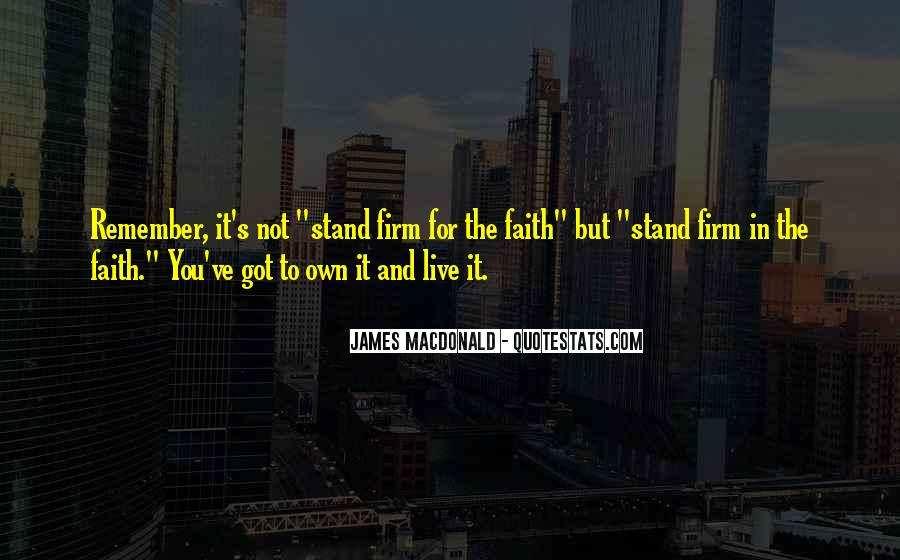 Stand Firm In Faith Quotes #1584760