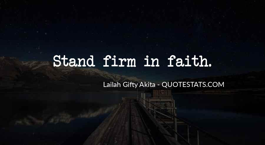 Stand Firm In Faith Quotes #1598943