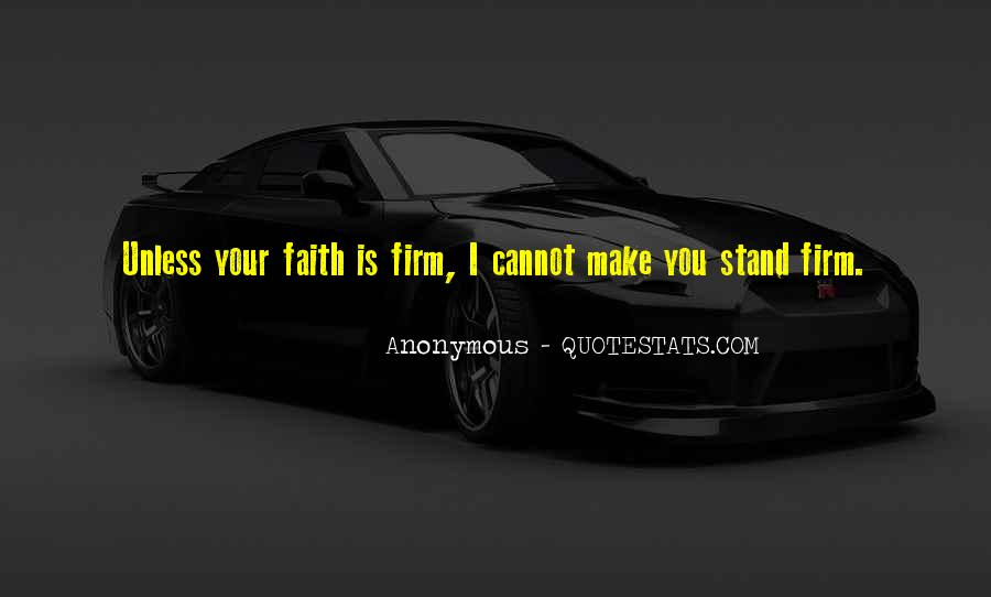 Stand Firm In Faith Quotes #1631112