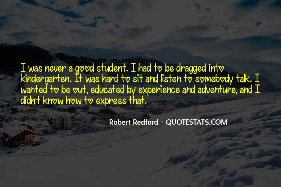 Quotes About Student Experience #1117138