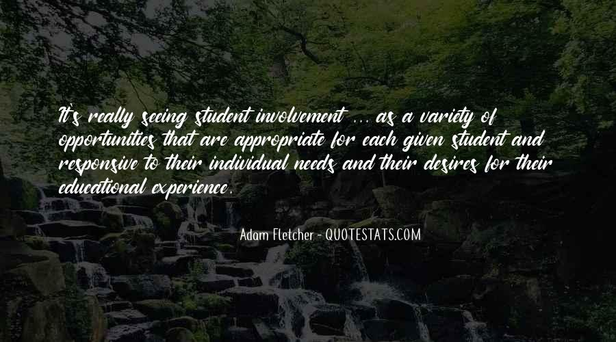 Quotes About Student Experience #297707
