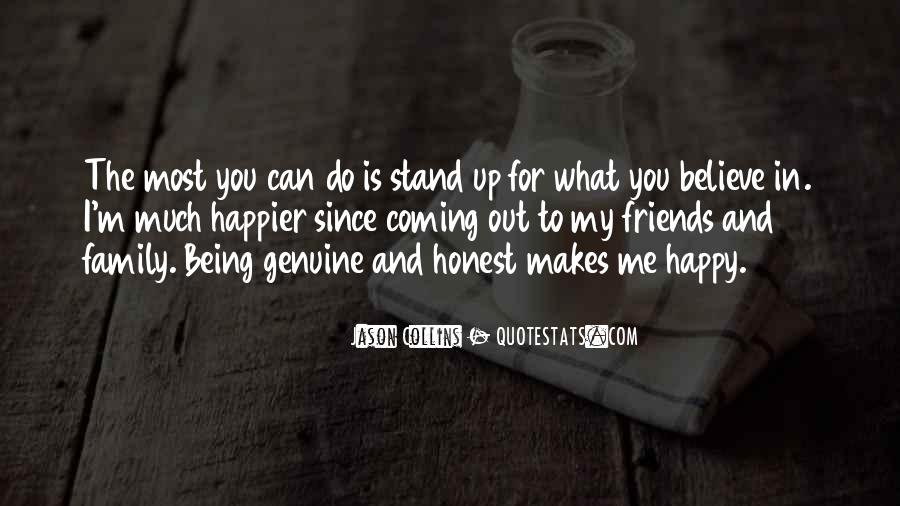 Stand For What You Believe In Quotes #1157000