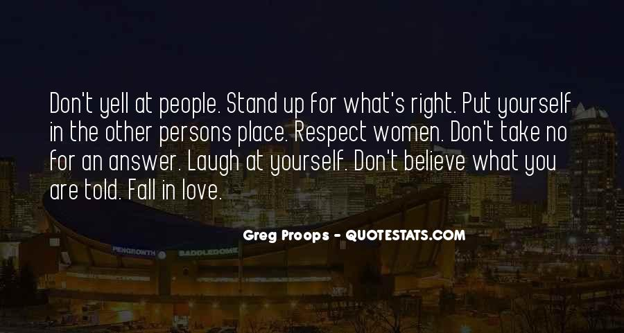 Stand For What You Believe In Quotes #120466