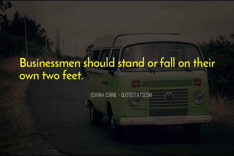 Stand On Own Feet Quotes #1018884