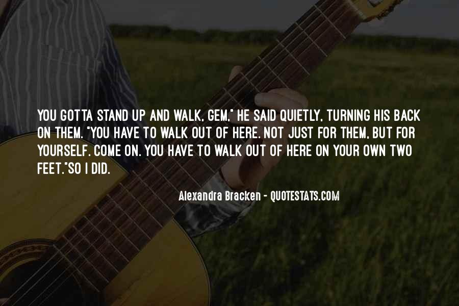 Stand On Own Feet Quotes #1054103