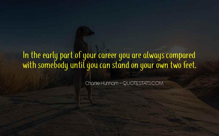 Stand On Own Feet Quotes #1061180