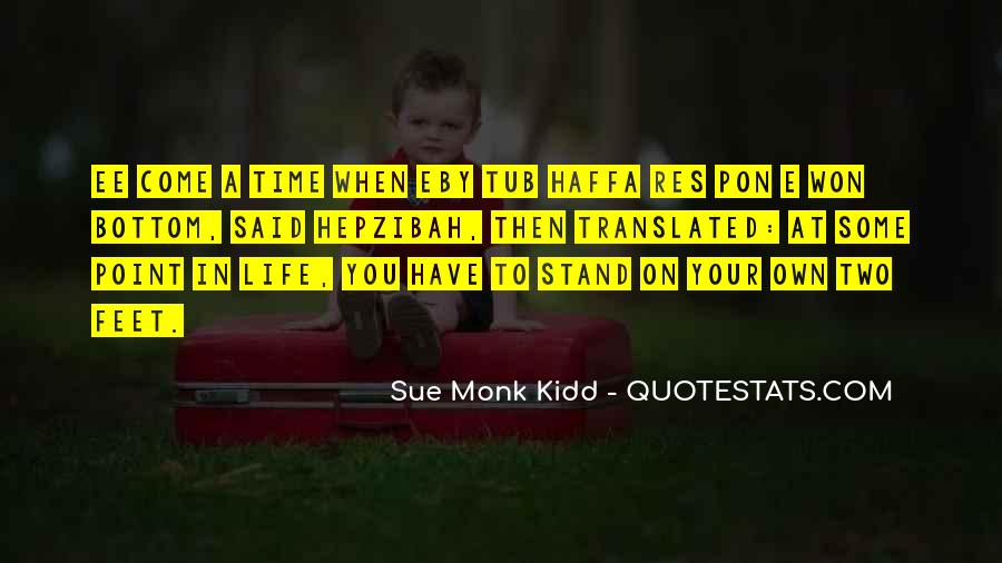 Stand On Own Feet Quotes #1114378