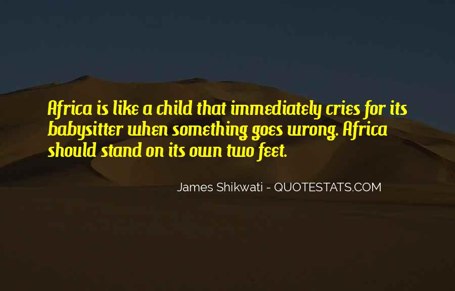 Stand On Own Feet Quotes #1139476