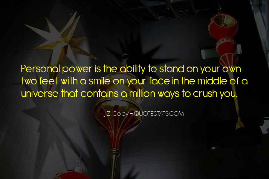 Stand On Own Feet Quotes #1496320