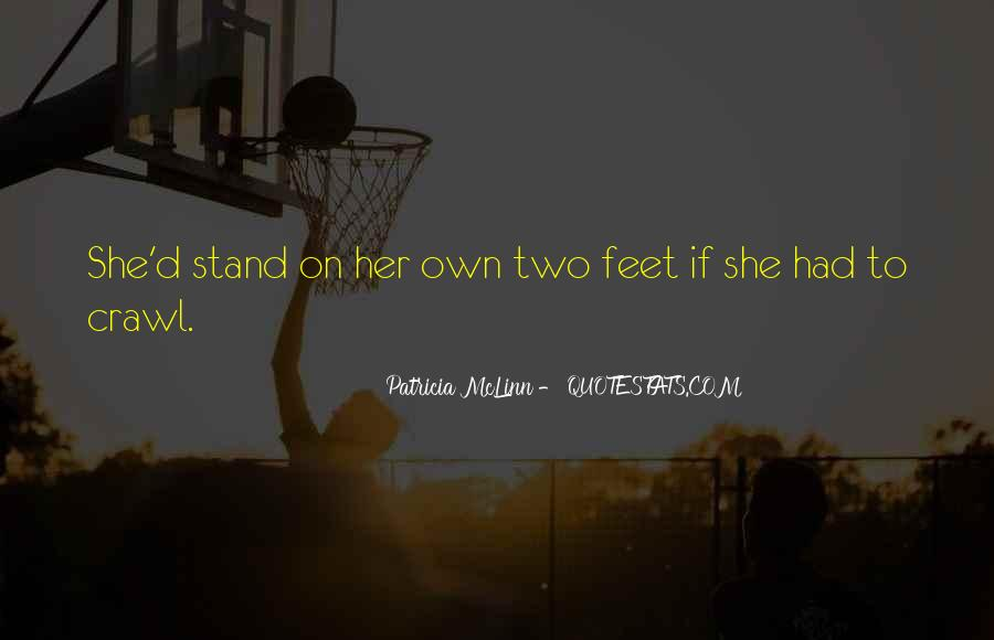 Stand On Own Feet Quotes #1836250