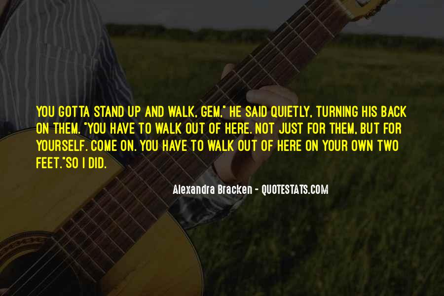 Stand On Two Feet Quotes #1054103