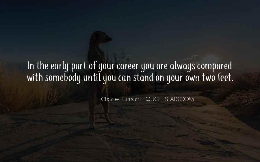 Stand On Two Feet Quotes #1061180