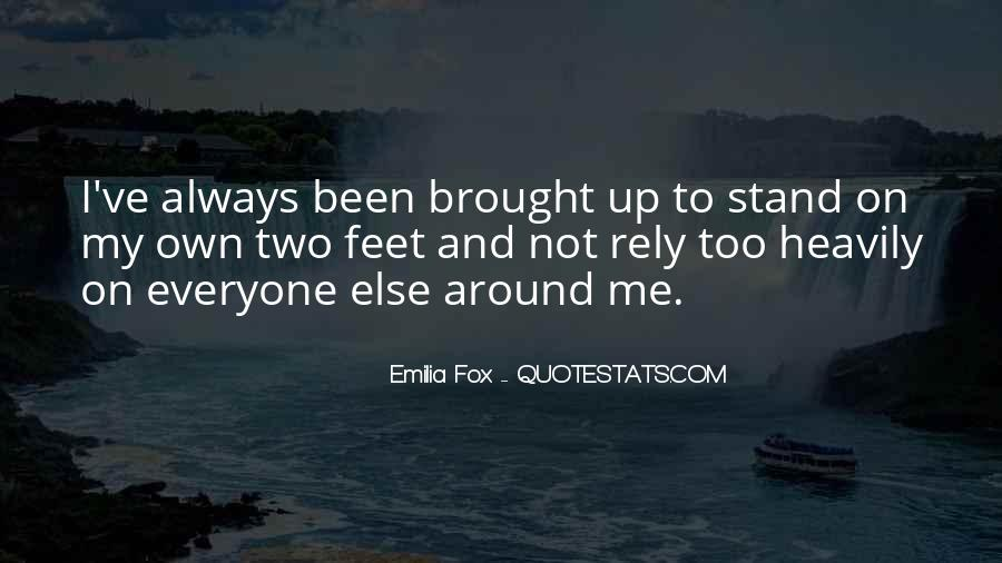 Stand On Two Feet Quotes #1493916