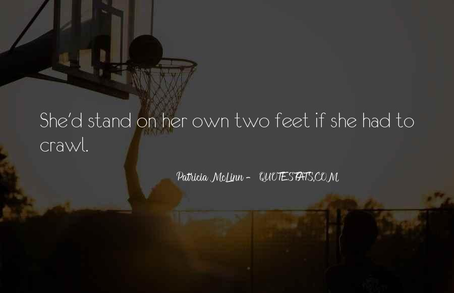 Stand On Two Feet Quotes #1836250