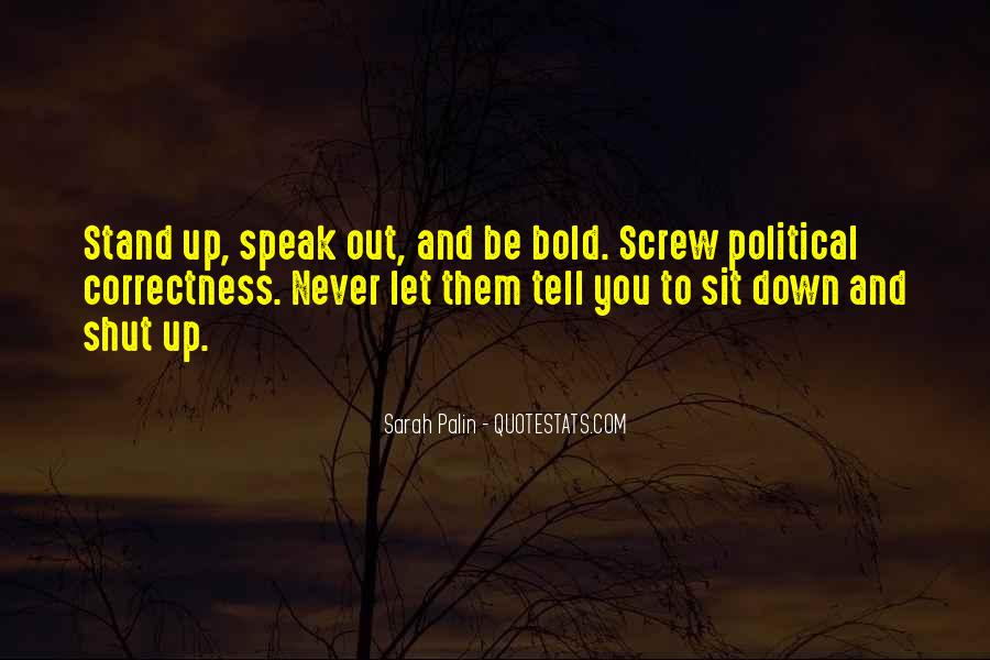 Stand Up Speak Out Quotes #1480960