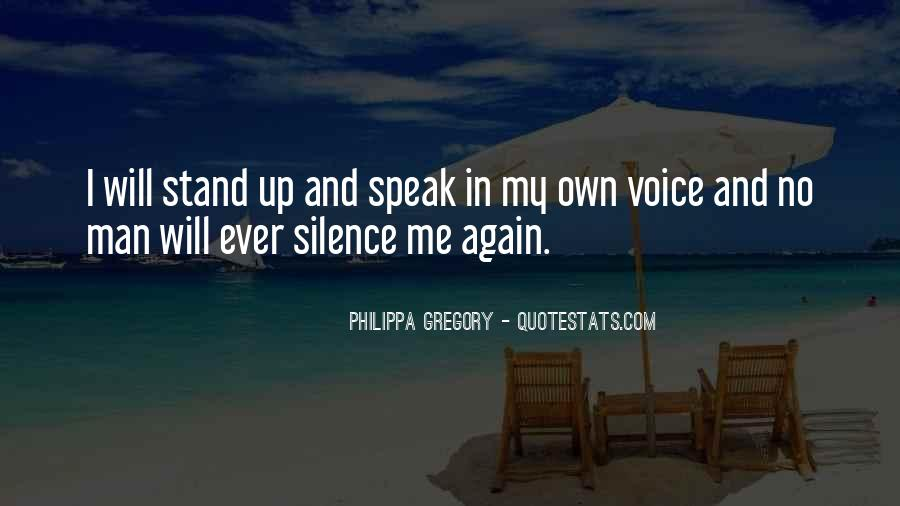 Stand Up Speak Out Quotes #304263