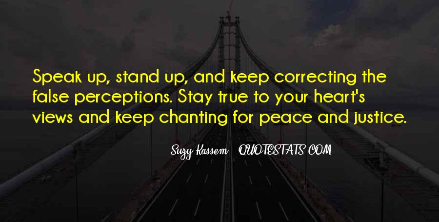 Stand Up Speak Out Quotes #457198
