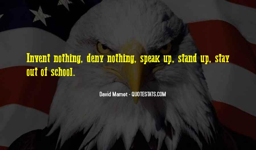 Stand Up Speak Out Quotes #473112