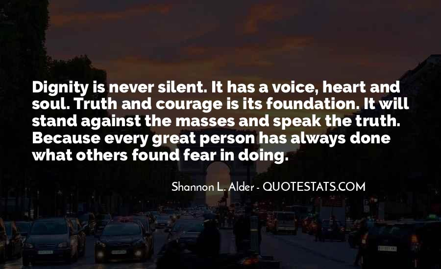 Stand Up Speak Out Quotes #476921