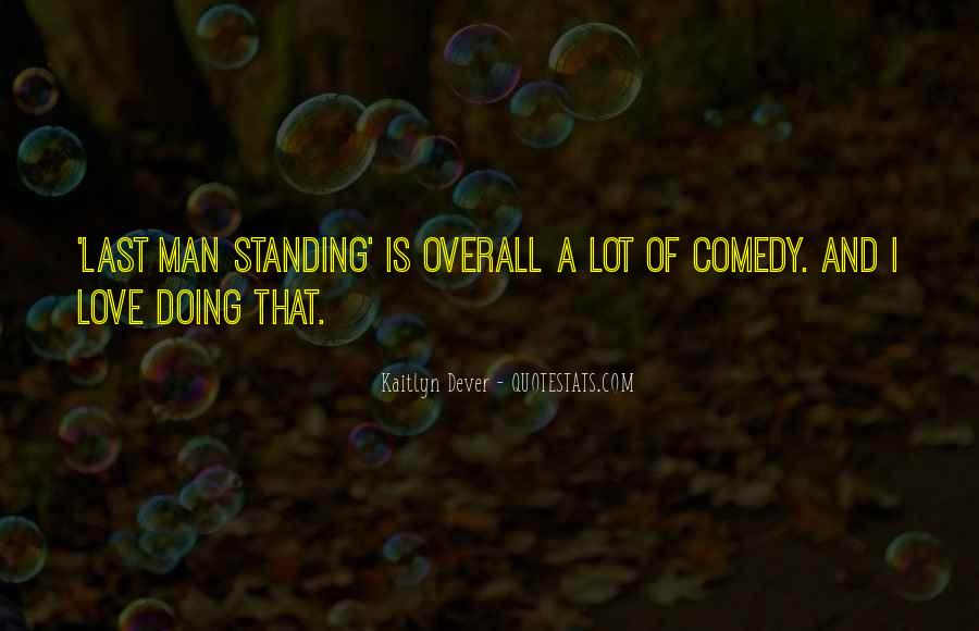 Standing By My Man Quotes #274715