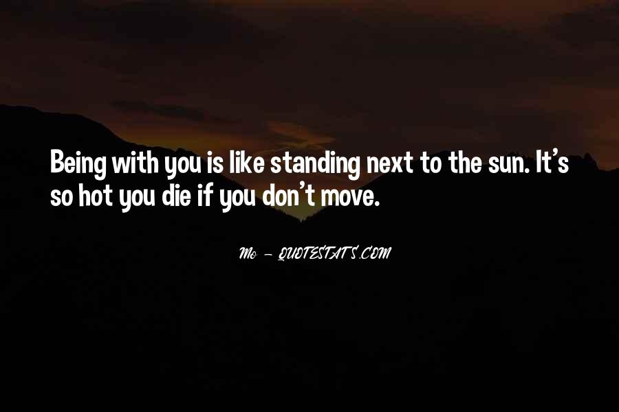 Standing Next To You Quotes #1676467