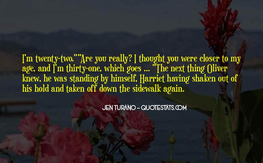 Standing Next To You Quotes #1746000