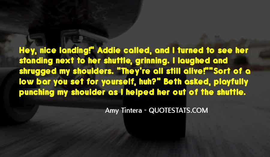 Standing Next To You Quotes #379932