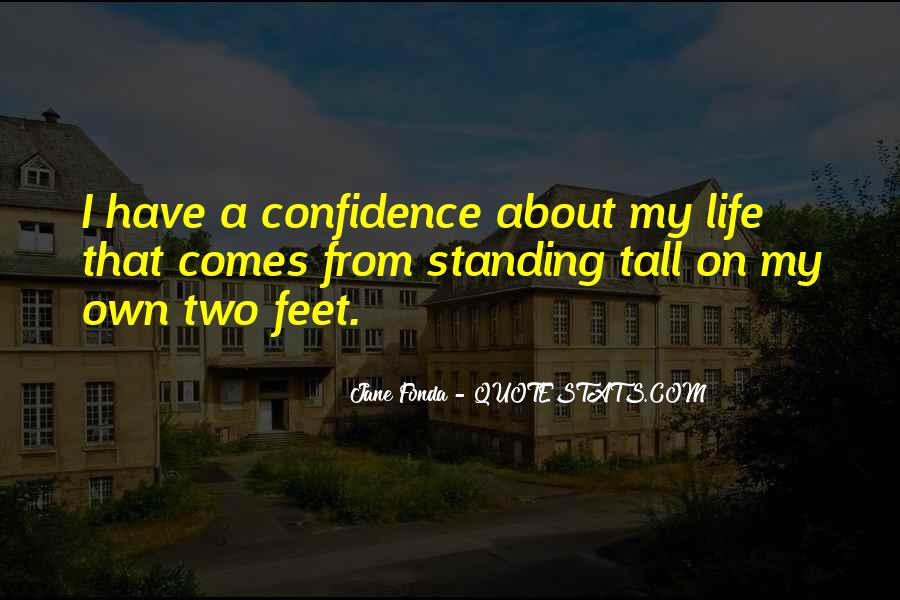 Standing On My Own Quotes #1406423