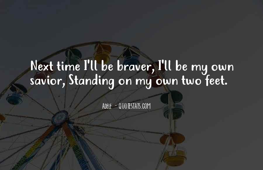 Standing On My Own Quotes #1818724